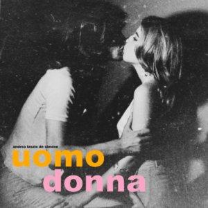 album Uomo Donna - Andrea Laszlo De Simone