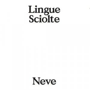 album NEVE - Lingue Sciolte