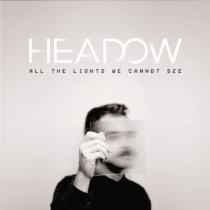 album All The Lights We Cannot See - Headow