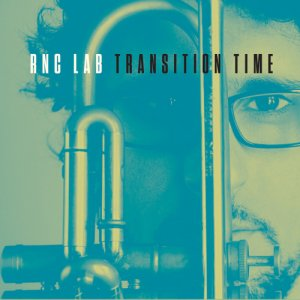 album Transition Time - RNC Lab