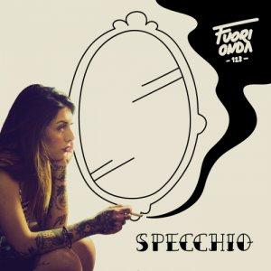 album Specchio - Singolo - Fuorionda128