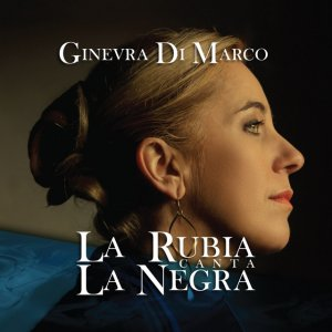 album La Rubia canta la Negra - Ginevra Di Marco