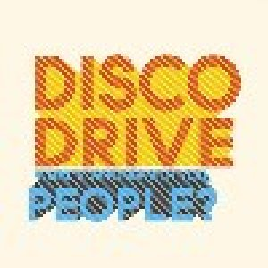 album What's wrong with you, people? - Disco Drive