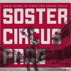 album Forse siamo in tempo per essere felici - Soster Circus Prog