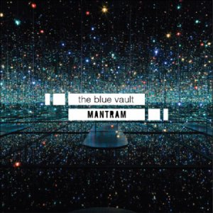 album The Blue Vault - Mantram