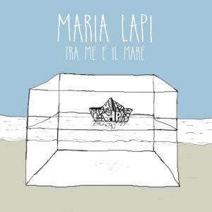 album Tra me e il mare - Maria Lapi