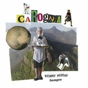 album Carogna - KennyMuoreSempre