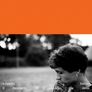 album il momento di pensare alle cose - Edoardo Baroni