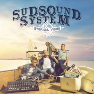 album Eternal Vibes - Sud Sound System (SSS)