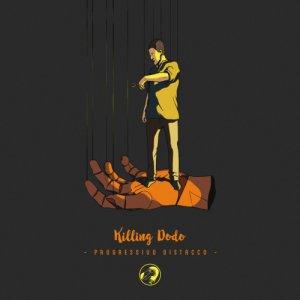 album Progressivo Distacco - Killing Dodo