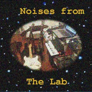 album Noises from The Lab - Compilation