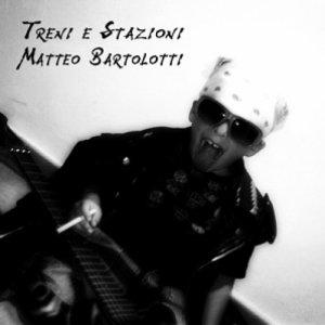 album Treni E Stazioni - Matteo Bartolotti