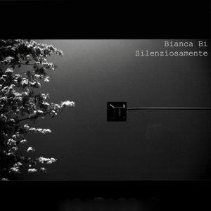 album Silenziosamente - Bianca Bi