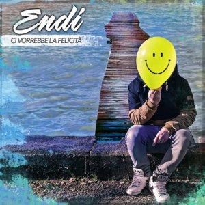 album CI VORREBBE LA FELICITA' - Endi