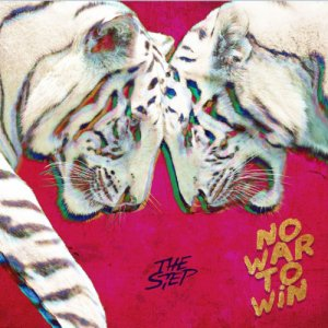 album No War To Win - The Step
