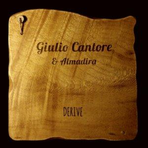 album Derive - Giulio Cantore&Almadira