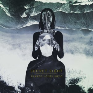 album Shared Loneliness - Secret Sight