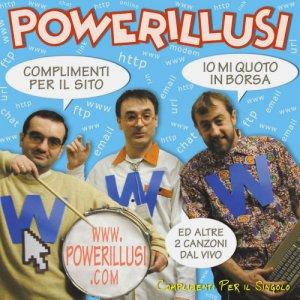 album Complimenti per il singolo - Powerillusi