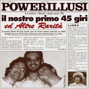 album Il nostro primo 45 giri e altre rarità - Powerillusi