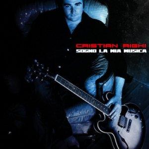 album Sogno La Mia Musica - Cristian Righi