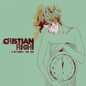 album Il Domani E' Già Qui - Cristian Righi