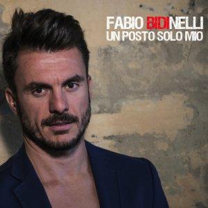 album Un Posto Solo Mio - Fabio Bidinelli
