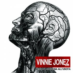 album Nessuna cortesia all'uscita - Vinnie Jonez Band
