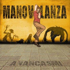 album Anancasmi - Manovalanza