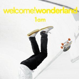 album 1AM - Welcome! Wonderland
