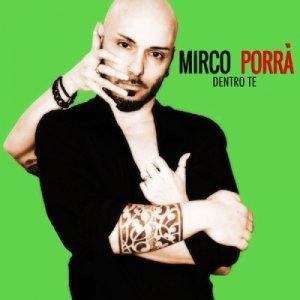 album Dentro Te - Mirco Porrà