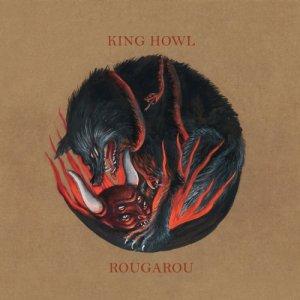 album Rougarou - KING HOWL