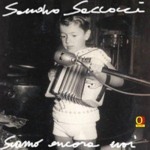 album Siamo ancora noi (single) - Sandro Saccocci & Piero Olmeda