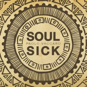 album SOULSICK - Paolo Vaccaro Official