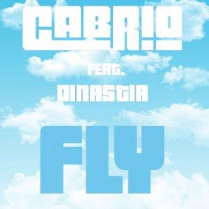album Fly Feat.Dinastia (Radio Edit) - Cabrio