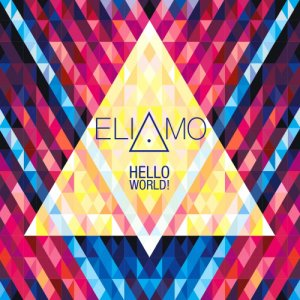 album Hello World! - ELIAMO