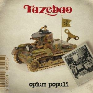 album Opium Populi - Tazebao