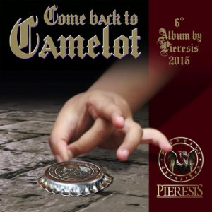 album Come Back to Camelot - Pieresis