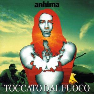 album Toccato dal fuoco - Anhima