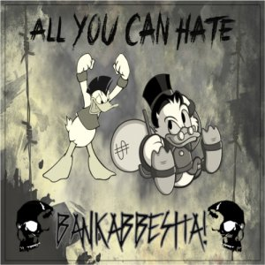 album Bankabbestia! - All You Can Hate