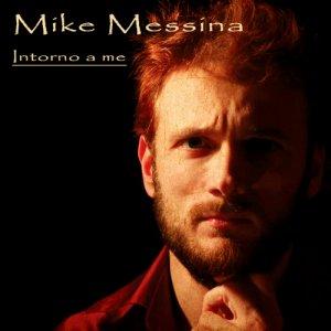 album Intorno a me - Mike Messina