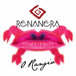 album RENANERA - 'O Rangio - Renanera - 'O Rangio