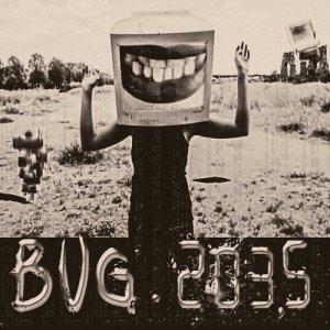 album Bug 2035 (Singolo) - VEMM
