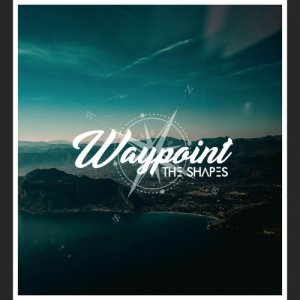 album Waypoint - The Shapes