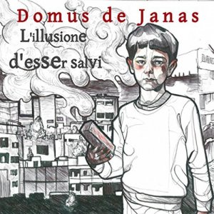 album L'Illusione d'Esser Salvi - Domus De Janas