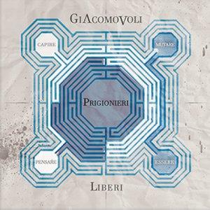 album Prigionieri Liberi - Giacomo Voli