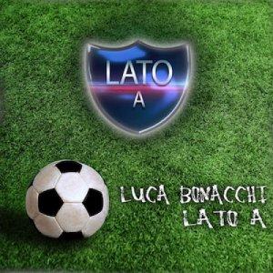 album Lato A - Luca Bonacchi
