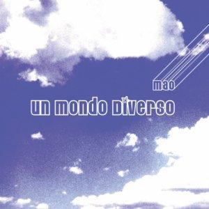 album Un mondo diverso - Mao