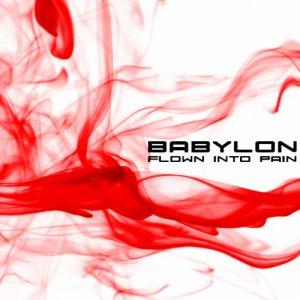 album Flown Into Pain - Babylon