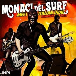 album MONACI DEL SURF MEET ITALIAN INDIE SUMMER 2017 - Monaci Del Surf