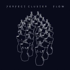 album Flow - Perfect Cluster